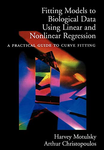 Fitting Models to Biological Data Using Linear and Nonlinear Regression: A Practical Guide to Curve Fitting