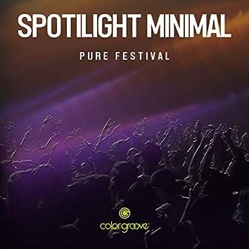 Spotlight Minimal (Pure Festival)