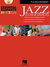 Essential Elements Jazz Play-Along: Jazz Standards B Flat, E Flat and C Instruments Bk/CD-ROM [Paperback] [2005] (Author) Various