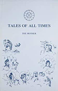 Paperback Tales Of All Times The Mother Book