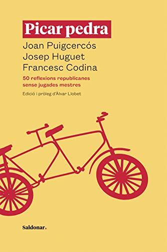 Picar pedra: 50 reflexions republicanes sense jugades mestres (No-ficció) (Catalan Edition)
