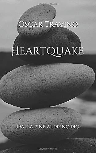HeartQuake: Dalla fine al principio