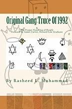 The Original Gang Truce Of 1992: & Proper Handling Of People