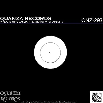 7 Years Of Quanza - The History - Chapter 2