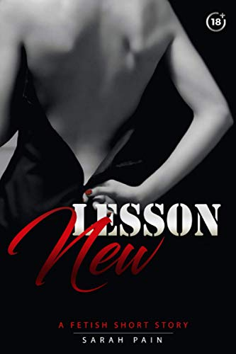 New Lesson: A Short Fetish Story