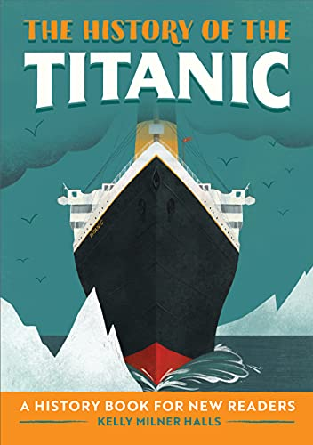 The History of the Titanic: A Histo…
