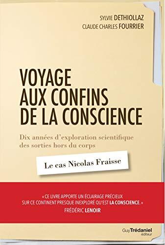 Voyage aux confins de la conscience