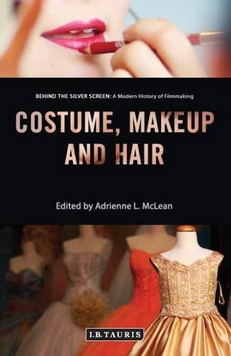 Costume, Makeup and Hair (Behind the Silver Screen)