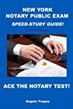 Image of New York Notary Public Exam Speed-Study Guide!
