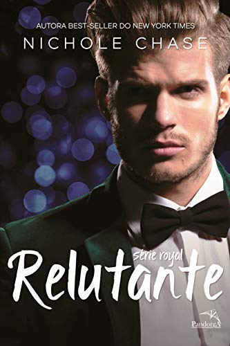 Relutante (Royal Livro 3)