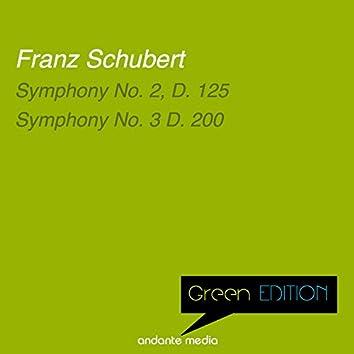 Green Edition - Schubert: Symphony No. 2, D. 125 & Symphony No. 3 D. 200