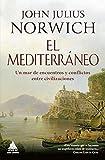 El Mediterráneo: Un mar de encuentros (Ático Historia)