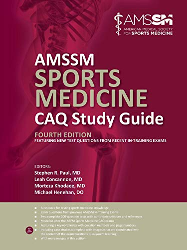 Compare Textbook Prices for AMSSM Sports Medicine CAQ Study Guide Fourth Edition Edition ISBN 9781606794630 by Stephen R. Paul,MD,Lead Concannon,MD,Morteza Khodaee,MD,Michael Henehan,DO