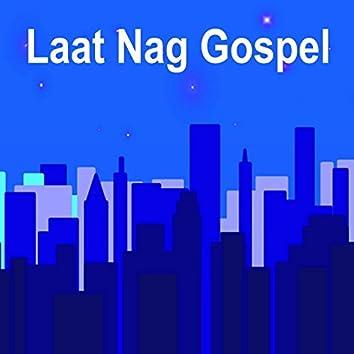Laat Nag Gospel