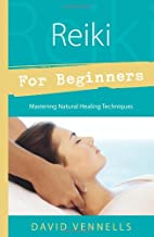 Reiki for Beginners (For Beginners (Llewellyn's))