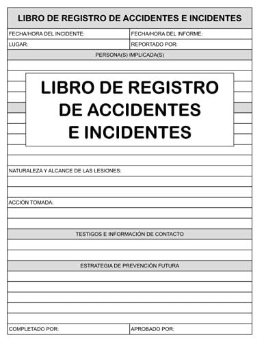 Libro de Registro de Accidentes e Incidentes: Registre Y Haga Un Seguimiento De Los Incidentes En Su Empresa E Industria Cuaderno De Informes