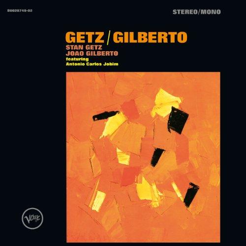 Getz/Gilberto - Stan Getz et Joao Gilberto