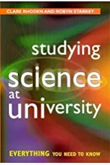 Studying Science at University: Everything You Need to Know by Clare Rhoden (1998-01-01) Unknown Binding