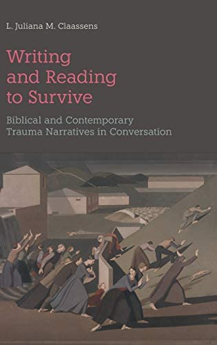 Writing and Reading to Survive Biblical and Contemporary Trauma Narratives in Conversation 74 product image