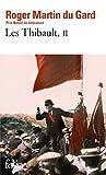 Les Thibault, tome 2 - La Mort du père - L'Eté 1914