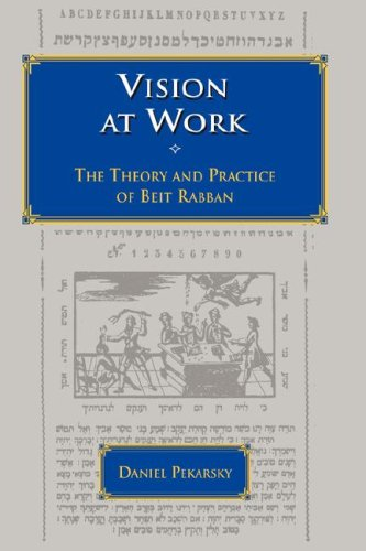 Vision At Work The Theory And Practice Of Beit Rabban Jewish Education