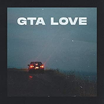 GTA Love (feat. Jerome & Lukexi)