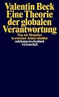 Eine Theorie der globalen Verantwortung: Was wir Menschen in extremer Armut schulden