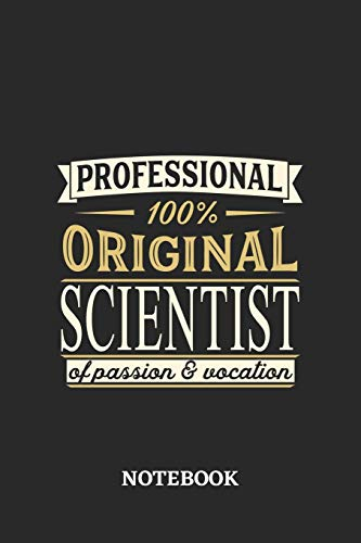 Professional Original Scientist Notebook of Passion and Vocation: 6x9 inches - 110 dotgrid pages • Perfect Office Job Utility • Gift, Present Idea