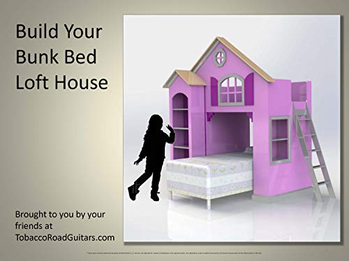 Build Your Own Bunk Bed Loft House: Woodworking Plans and Instructions (English Edition)