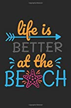 Life Is Better At The Beach: Cute Self Quote Notebook Journal Diary to write in - black backgrounk , funny