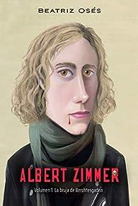 Albert Zimmer (La bruja de Brechtesgaden 1) par Beatriz Osés