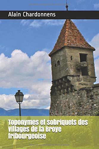Toponymes et sobriquets des villages de la Broye fribourgeoise