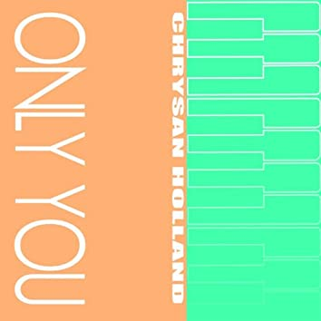 Only You (REVISED) - Single