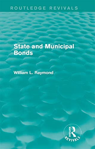 State and Municipal Bonds (Routledge Revivals)