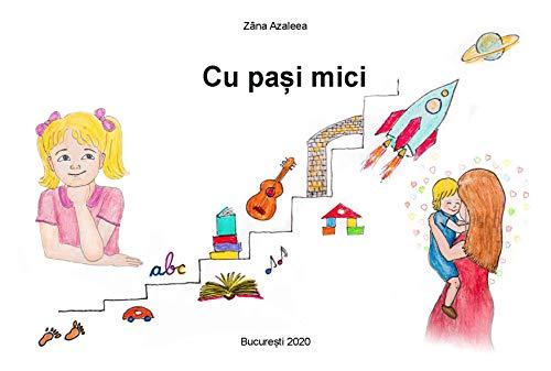 Cu pasi mici: versuri pentru copii (Scoala de zane) (Romansh Edition)