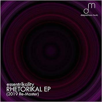 Rhetorikal EP (2019 Re-Master)