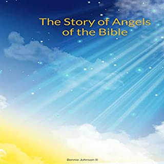 The Story of Angels of the Bible audiobook cover art