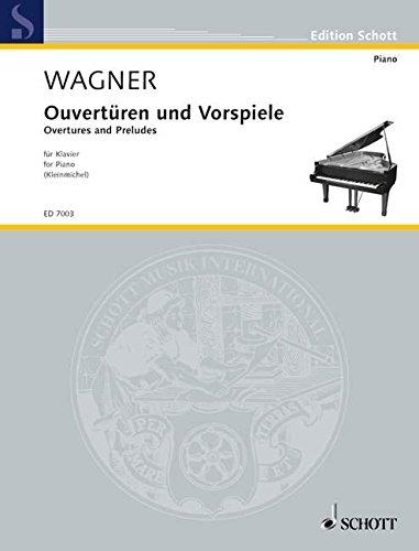 Ouvertüren und Vorspiele: Klavier. (Edition Schott)