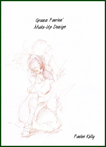 Grass Faeries' Make-Up Design (English Edition)