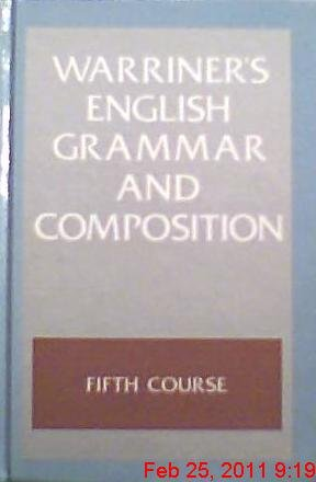 Warriner's English Grammar and Composition: 5th Course Grade 11