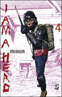 I am a hero (Vol. 4)