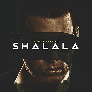 Shalala (feat. Nan2 El Maestro De Las Melodias)