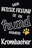 Mein Bester Freund Ist Ein Hund Namens Krombacher: Bestes und tolles Geschenk für Hundeliebhaber | Lustiges Hundeliebhaber-Geschenk-gefüttertes ... niedlichen Hund namens Krombacher besitzt