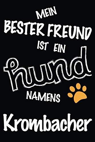 Mein Bester Freund Ist Ein Hund Namens Krombacher: Bestes und
