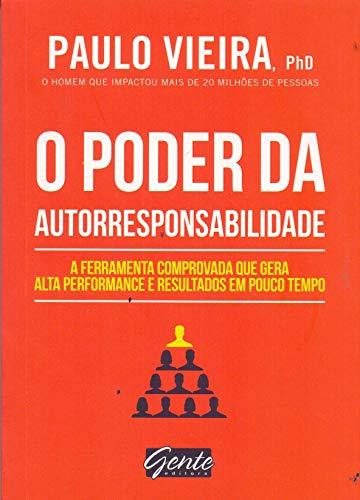 O poder da autorresponsabilidade: Livro de bolso: A ferramenta comprovada que gera alta performance e resultados em pouco tempo
