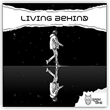 Living Behind