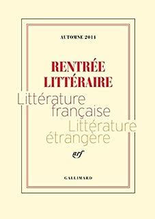 Extraits gratuits - Rentrée littéraire Gallimard 2014 (French Edition)