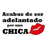 Custom Vinyl Pegatina Acabas de ser Adelantado por una Chica ® (Bitono (Negro/Rojo))