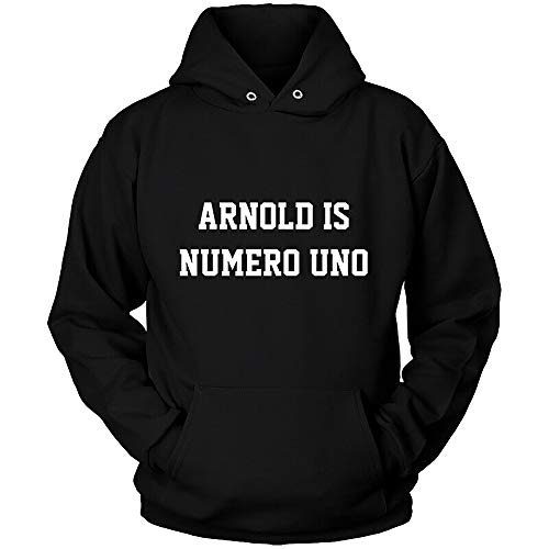 Men & Women Arnold Is Numero Uno - Unisex Hoodie Black All Size