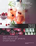 2021 Certified Specialist of Spirits Study Guide